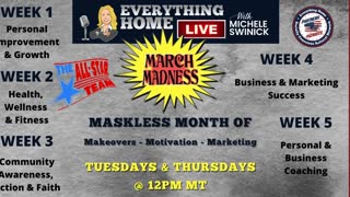 March Madness Maskless Month of Makeovers, Motivation & Marketing - INFO & INSTRUCTIONS