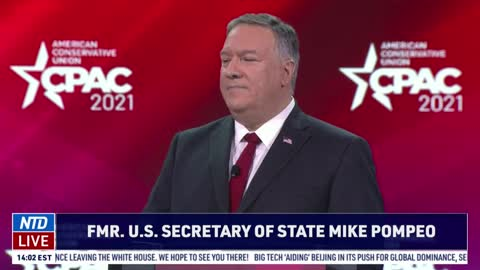 'We Must Be Bold and We Must Put America First': Mike Pompeo at 2021 CPAC