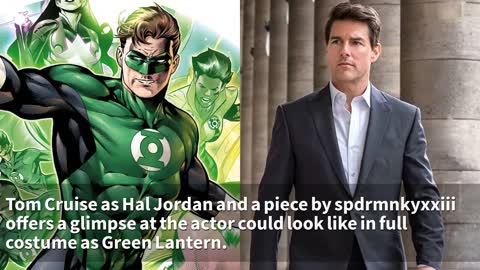Tom Cruise Suits Up As Hal Jordan/Green Lantern In Awesome New Image
