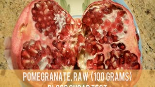 Pomegranate, Raw - Blood Sugar Test