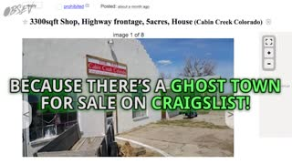 Ghost Town For Sale On Craigslist For $350,000 - Video