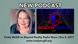 Cindy McGill on Beyond Reality Radio, December 2017