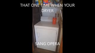 Dryer sings opera  - Video