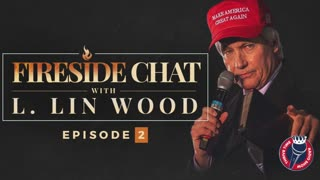 LIN WOOD FIRESIDE CHATS | TIS THE SEASON TO EXPOSE TREASON | Episode 2