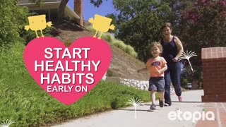 Start healthy habits early on - Video