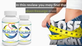 Want to lose weight?Resurge Supplement Reviews | Real Truth Revealed!