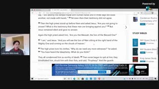 Luke John Bible Study: Mark 14, Part 4, Jesus arrested and on trial before the Sanhedrin