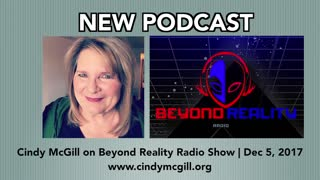 Cindy McGill on Beyond Reality Radio Dec 2017