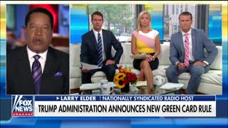 Larry Elder on new green card rule