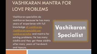 Most Powerful Vashikaran Mantra for Love Problems +91-98724-33121 - Video