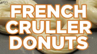 French Cruller Donuts - Full Recipe - Video