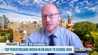MSNBC Reporter Stunned Pediatricians Agree To Send Kids Back To School