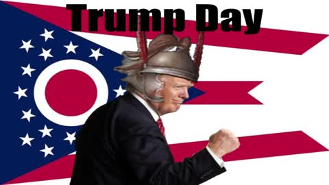Ohio Issues #4: Trump Day