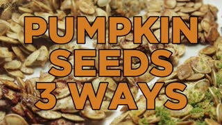 How To Make Pumpkin Seeds 3 Ways - Savory, Sweet & Spicy - Video