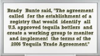 2006 Tequila Trade Agreement by Brady Bunte - Video