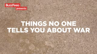 5 Things No One Tells You About Going To War - Video