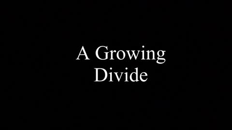 A Growing Divide