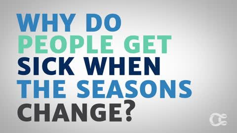 Why Do You Get Sick When the Seasons Change?