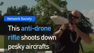 This anti-drone rifle can shoot down any drone - Video