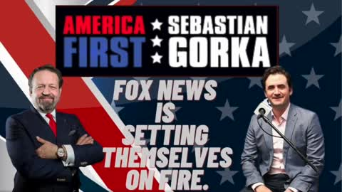 FOX News is setting themselves on fire. Sebastian Gorka with Alex Marlow
