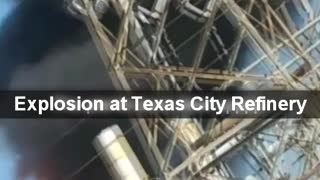Explosion at Texas City Refinery - Video
