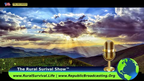 The Rural Survival Show on RBN: 23 January. 2021