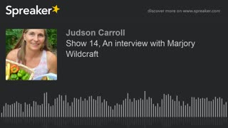 Show 14: An interview with Marjory Wildcraft