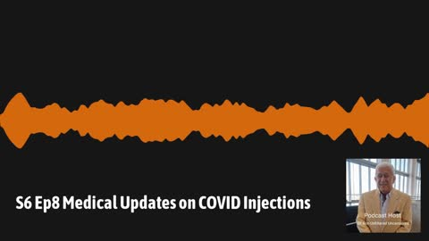 Medical Updates on the Covid Injections