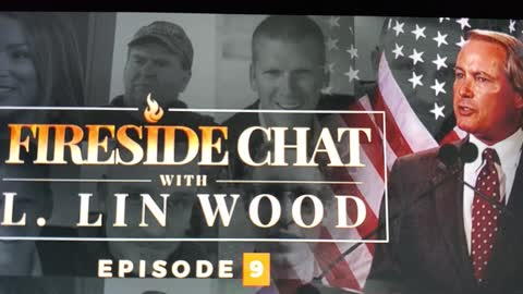 Lin Wood Fireside Chat, Ep# 9; Part 2
