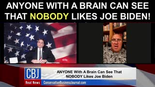 ANYONE With a Brain Can See That NOBODY Likes Joe Biden!