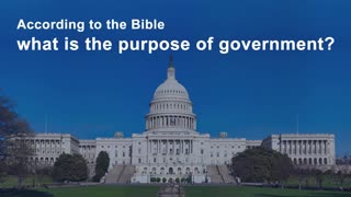 The Biblical Role of Government
