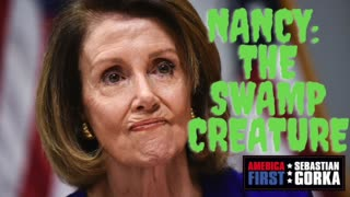 Nancy: The Swamp Creature. Rep. Devin Nunes on AMERICA First with Sebastian Gorka
