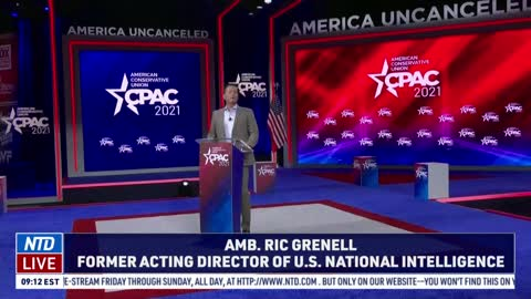 'The Over Classification of Government Documents': Amb. Ric Grenell at 2021 CPAC