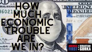 How much economic trouble are we in? Stephen Moore with Sebastian Gorka on AMERICA First
