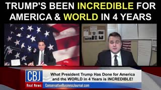 Trump's Been INCREDIBLE For America and the WORLD in 4 Years!