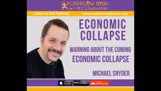 Michael Snyder Shares A Warning About the Coming Economic Collapse