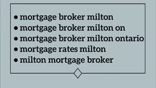 mortgage broker milton ontario - Video
