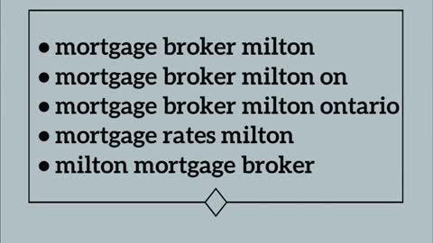 mortgage broker milton ontario