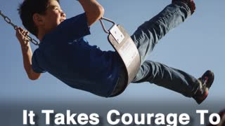 It Takes Courage - Video