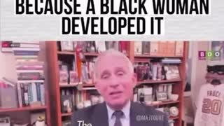 Is Dr. Fauci pandering to black people... A black woman created the vaccine