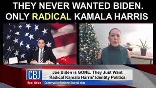 They Never Really Wanted Biden...Only RADICAL Kamala Harris...