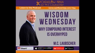 M.C. Laubscher Shares Why Compound Interest Is OverHyped