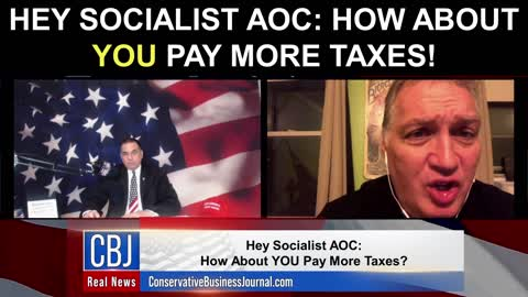 Hey Socialist AOC: How About YOU Pay More Taxes!