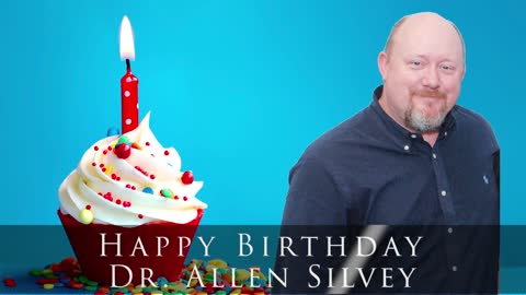 Happy birthday to Dr. Allen Silvey