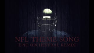 Epic NFL Theme Song Music