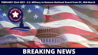 BREAKING NEWS | U.S. Military to Remove National Guard from DC, Mid March