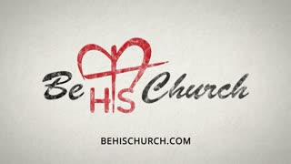 Be His Church