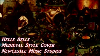 Hells Bells Medieval Cover Song