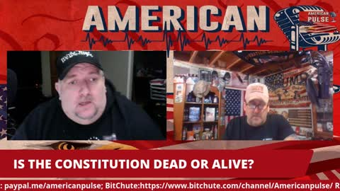 IS THE CONSTITUTION DEAD OR ALIVE?