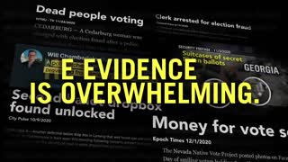 Trump Campaign Releases New Ad: The Evidence is Overwhelming - FRAUD!